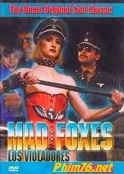 Phẩn Nộ - Mad Foxes, Los Violadores