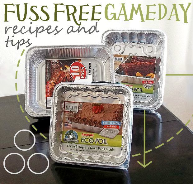 Game Day Recipes With Handi-Foil