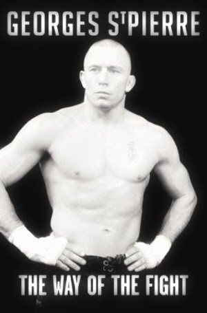 Quotes from GSP's the Way of the Fight