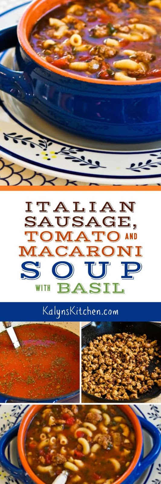 ... Kitchen®: Easy Italian Sausage, Tomato, and Macaroni Soup with Basil