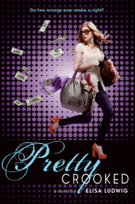 Book Review: Pretty Crooked by Elisa Ludwig!