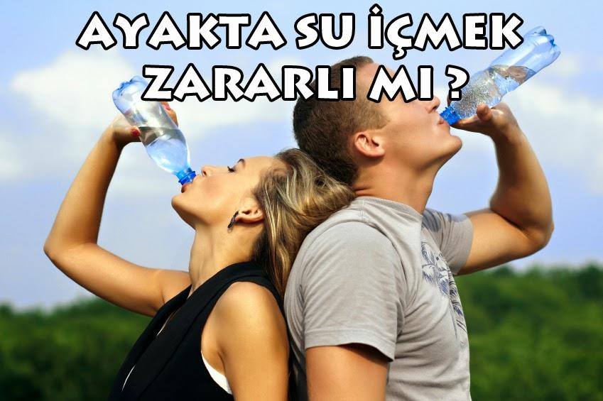 ayakta su içmek zararlı mıdır