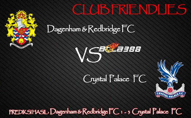 Agen Sbobet Terpercaya - Prediksi Dagenham & Redbridge FC Vs Crystal Palace FC 04 Agustus 2015