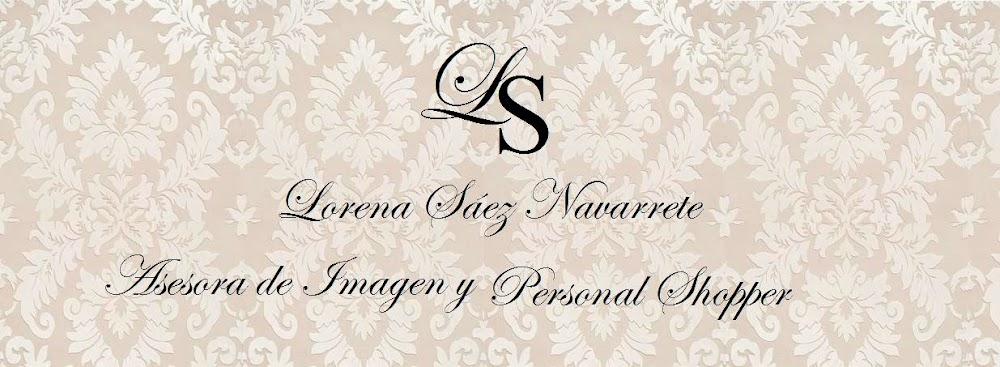 Lorena Sáez Navarrete - Asesora de Imagen y Protocolo, Personal Shopper & Fashion Lover
