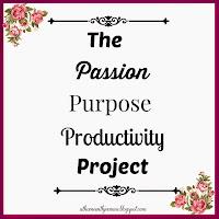 Passion, Purpose, Productivity Project