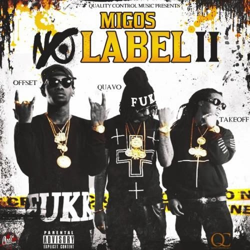 Migos - No Label 2