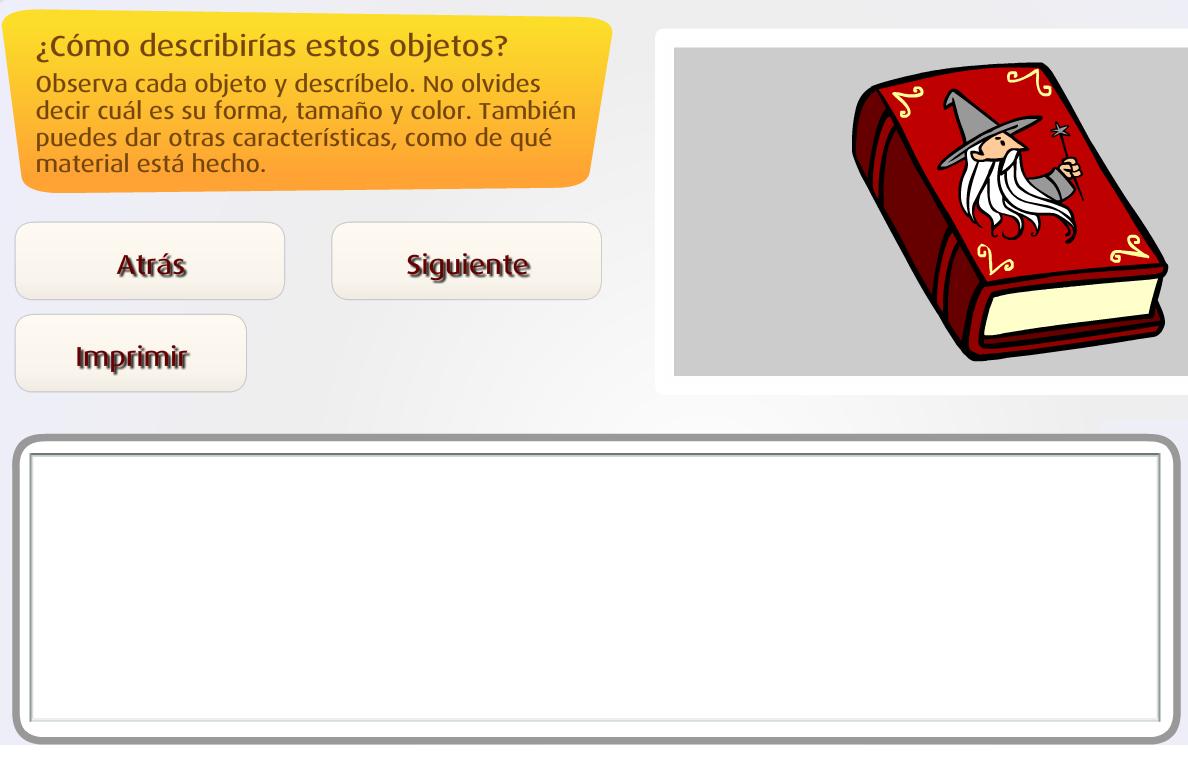 http://www.primerodecarlos.com/TERCERO_PRIMARIA/enero/Unidad_7/lengua/actividades/descripcion_objetos/frame_prim.swf