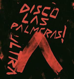 Disco Las Palmeras! inician la gira de Ultra