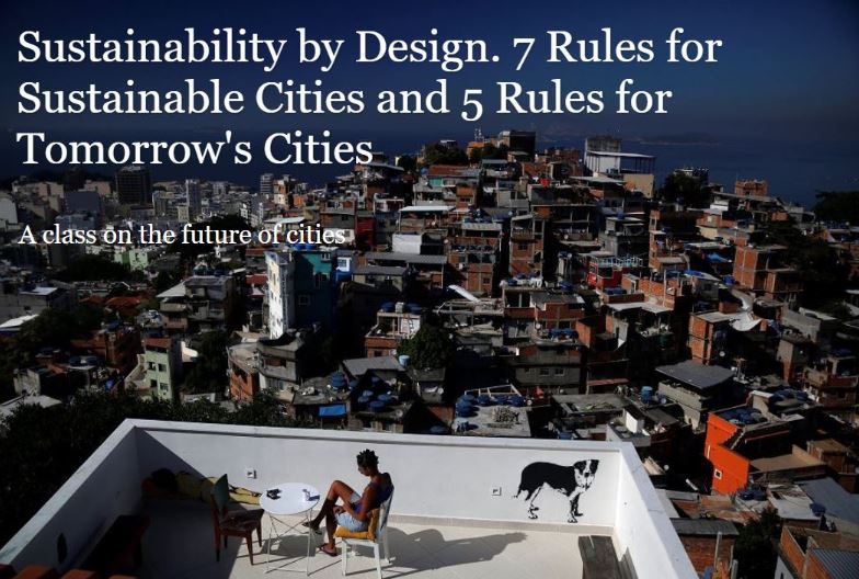 Sustainability by Design. 7 Rules for Sustainable Cities and 5 Rules for Tomorrow's Cities