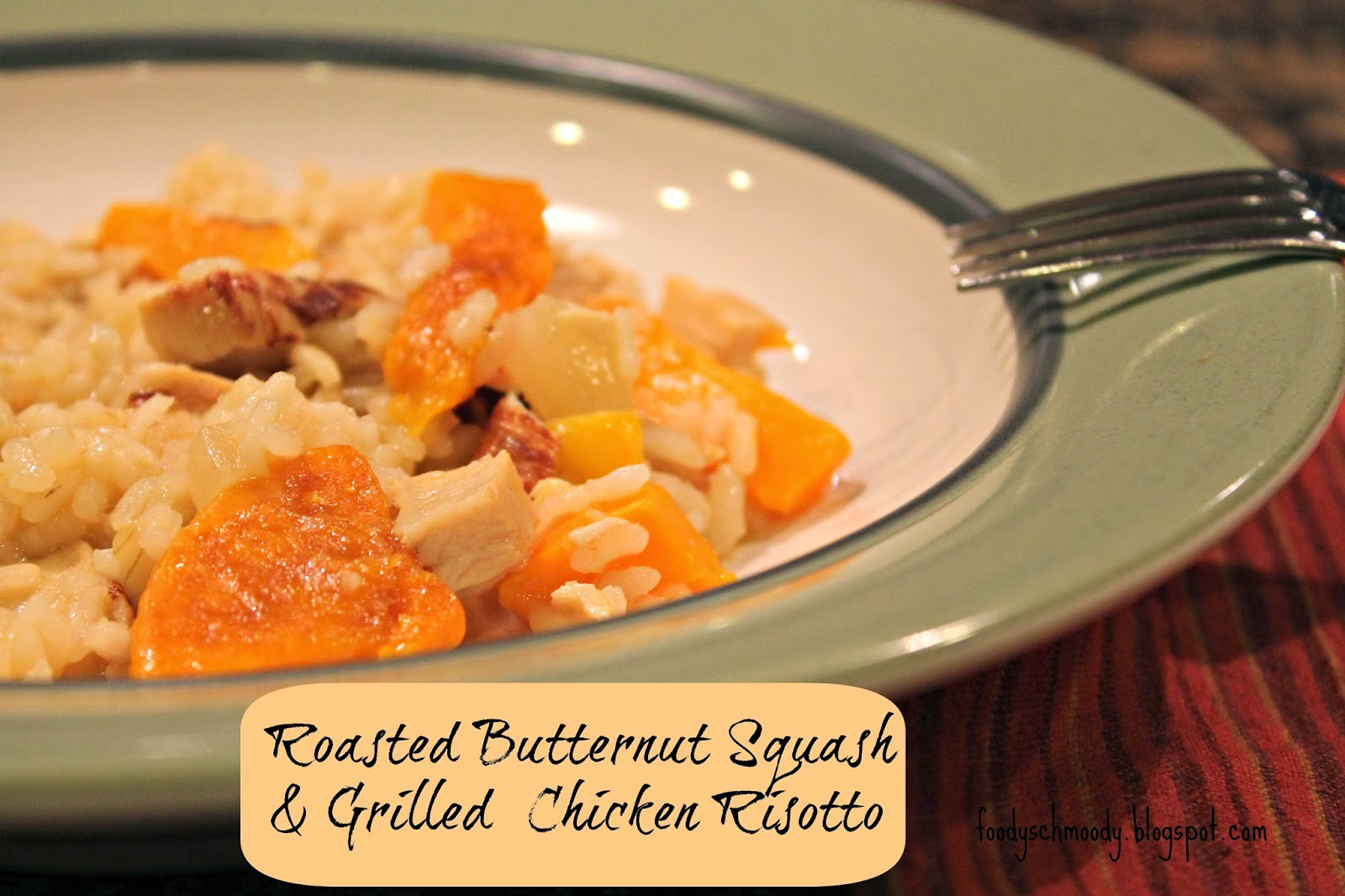 Roasted Butternut Squash & Chicken Risotto - Foody Schmoody Blog ...