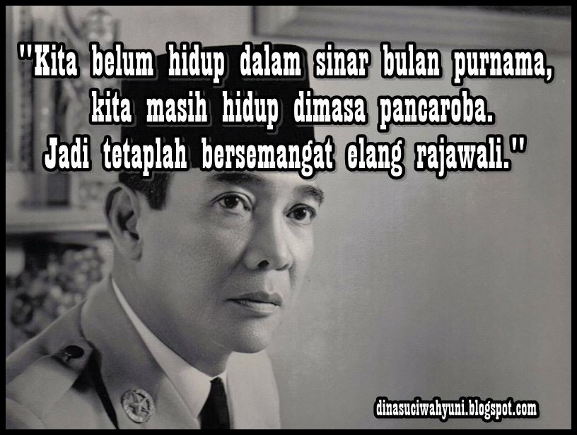 Kata Kata Bijak Bung Karno Presiden Pertama Ri Soekarno Jdsk