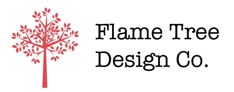 Flame Tree Design Co.