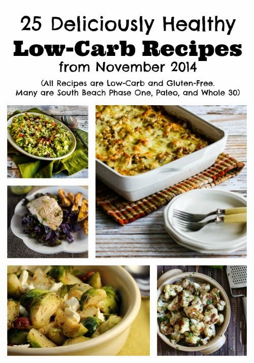 25 Deliciously Healthy Low-Carb Recipes from November 2014 found on KalynsKitchen.com.
