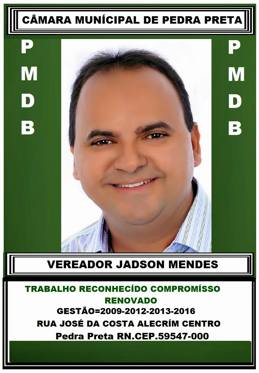 VEREADOR JADSON MENDES PEDRA PRETA RN