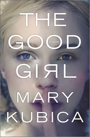 The Good Girl, Mary Kubica