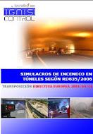 Simulacros de incendio  de obligado cumplimiento en túneles