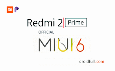 MIUI V6 STABLE ROM FOR REDMI 2/PRIME