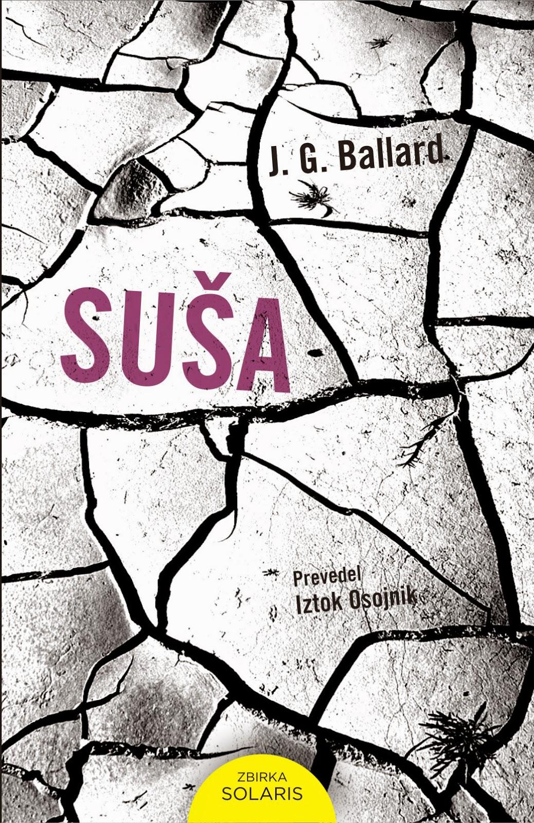 dra: The Drought, J.G. Ballard, in Slovenian