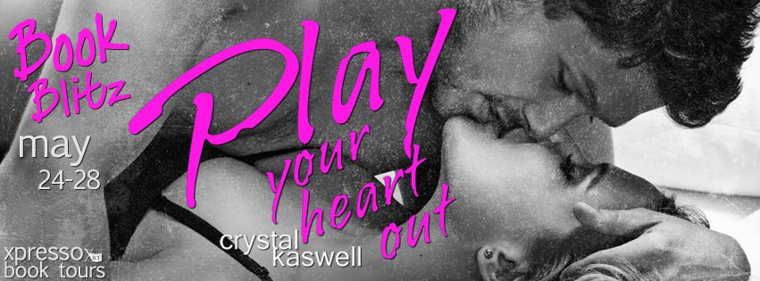 Play Your Heart Out