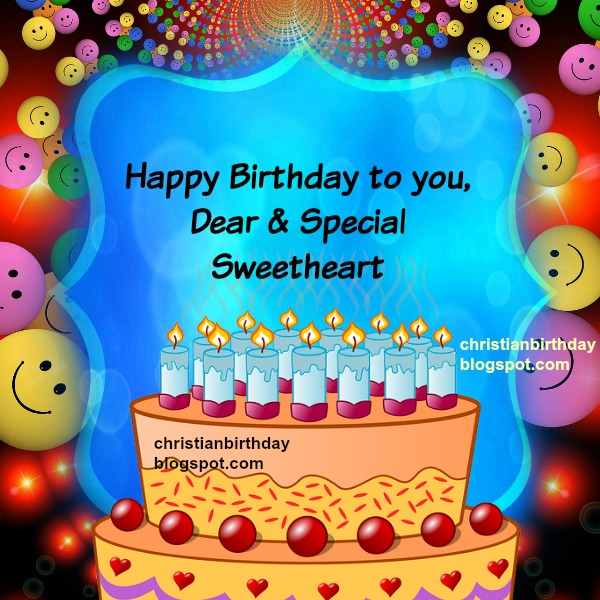 Happy Birthday To You Dear And Special Sweetheart Christian