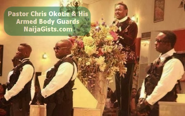 pastor chris okotie bodyguards