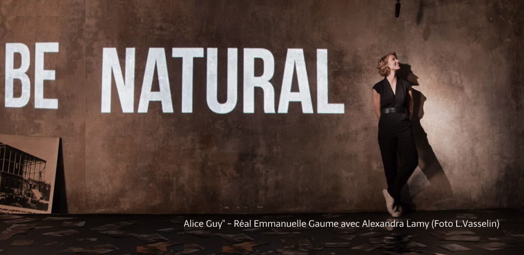 "Alexandra Lamy Alice Guy Blache BE NATURAL ""Alice Guy"" by Emmanuelle Gaume"
