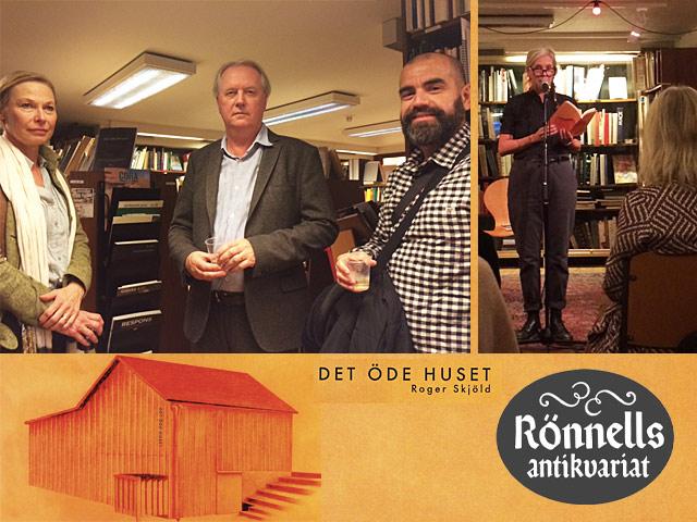 Roger Skjöld - release på Rönnells för Det öde huset