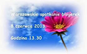 Warszawskie Spotkanie Blogerek - 8 czerwca !!