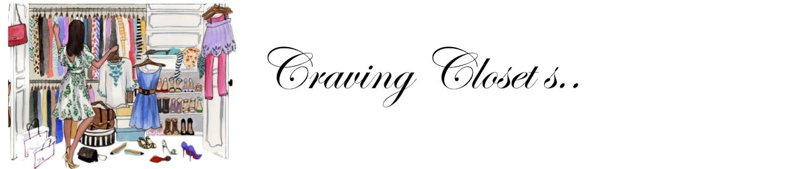 Craving Closet S