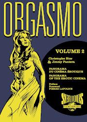 Cliquez ici et souscrivez sans attendre aux 2 volumes d'Orgasmo en bénéficiant d'avantages !