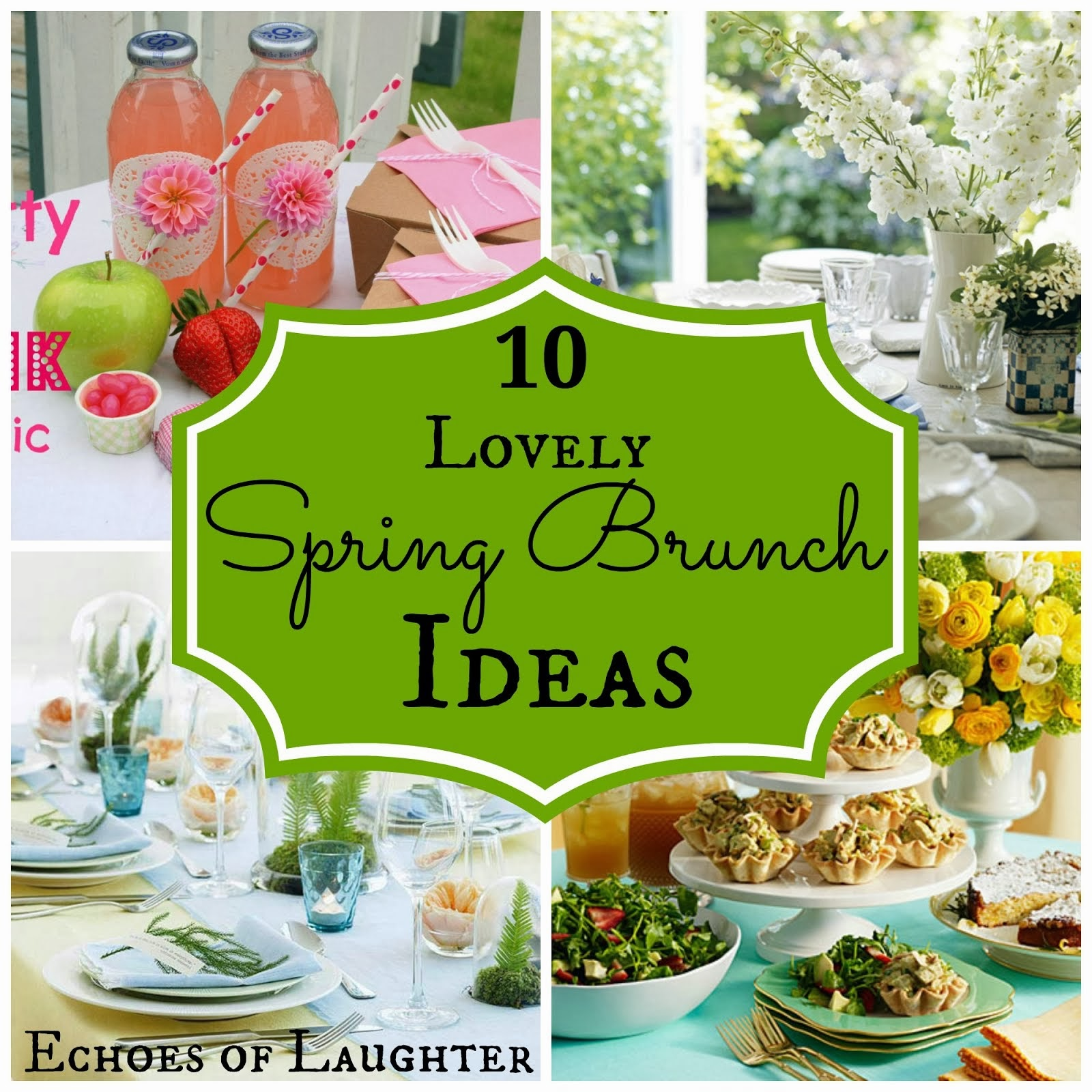 10 Lovely Spring Brunch Ideas