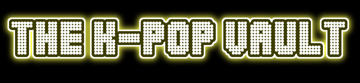 K-Pop Vault - The Ultimate Source of K-Pop Gossips and Breaking News, Dramas