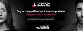 Movimento ElesPorElas (HeForShe) de Solidariedade da ONU Mulheres pela Igualdade de Gênero