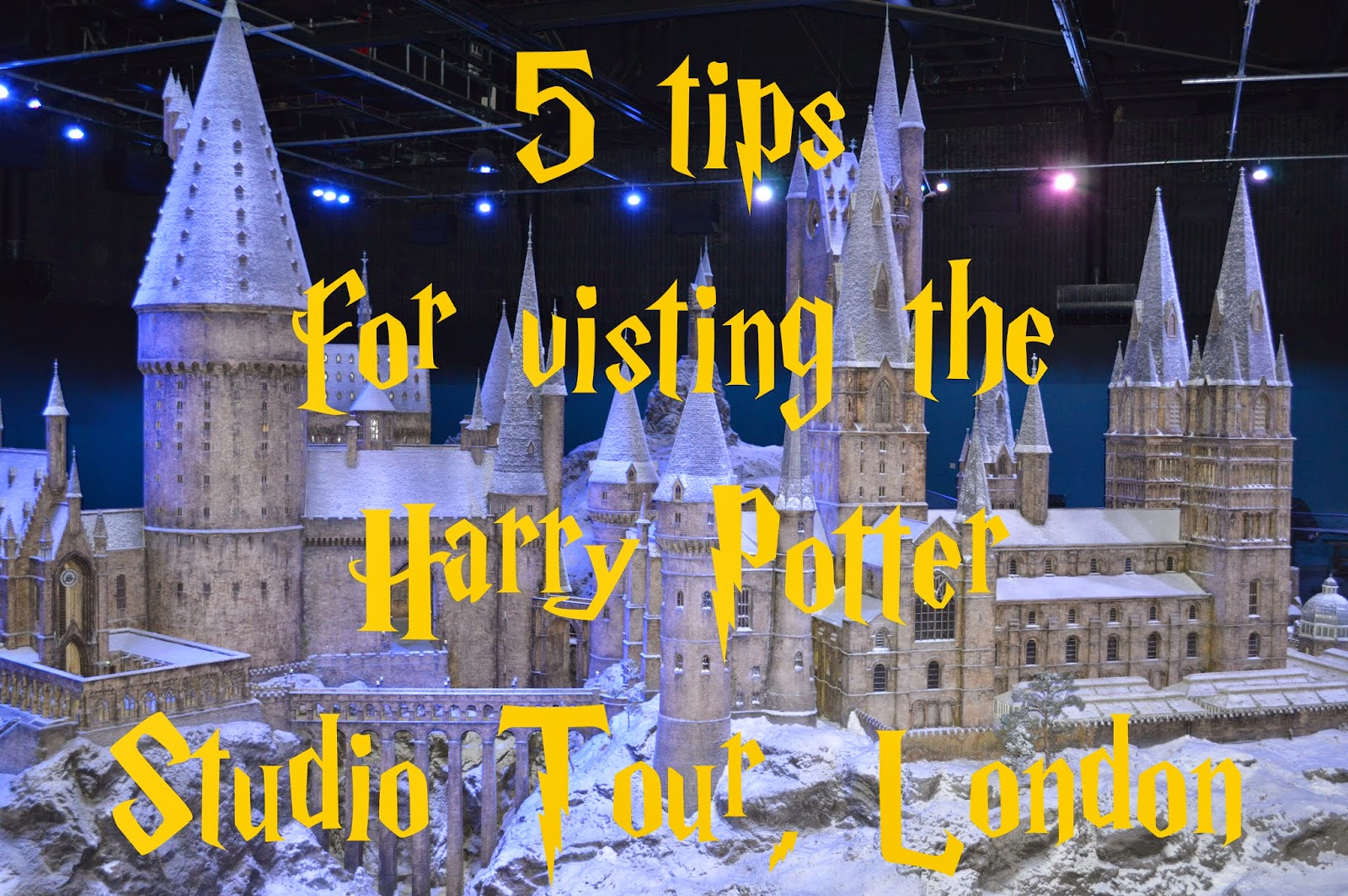 top tips, visit, advice, recommendations, d.i.y, costumes, planning, The Making of Harry Potter, World of Harry Potter, Hogwarts, Warner Bros, Studio Tour, day trip, dressing up, photos, photographs, ideas,