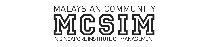 MCSIM Malaysian Community in Singapore Institute of Management