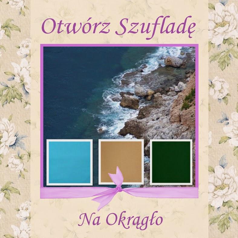 http://szuflada-szuflada.blogspot.com/2014/06/otworz-szuflade-czerwiec-na-okraglo.html