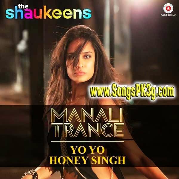 Manali Trance - Yo Yo Honey Singh & Neha Kakkar