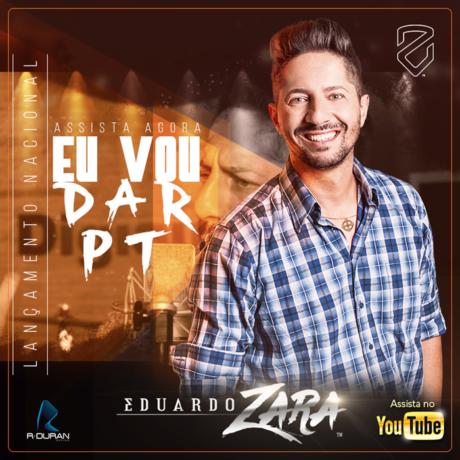 Download Eduardo Zara – Eu Vou Dar PT 2016,