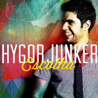 Hygor Junker - Escolha 2012