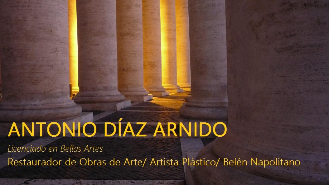 ARNIDO ARTE Y RESTAURACIÓN, blog personal de Antonio Díaz Arnido