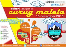 sabuki Jalan-jalan Ke Curug Malela Part #2, 15 November 2015