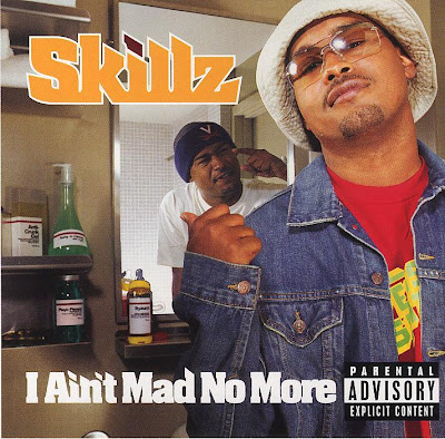 Skillz – I Ain't Mad No More (CD) (2002) (320 kbps)