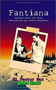 Fantiana: Escritos sobre John Fante