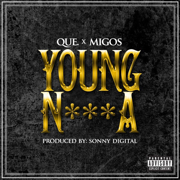 QUE. - Young N***A - Single Cover