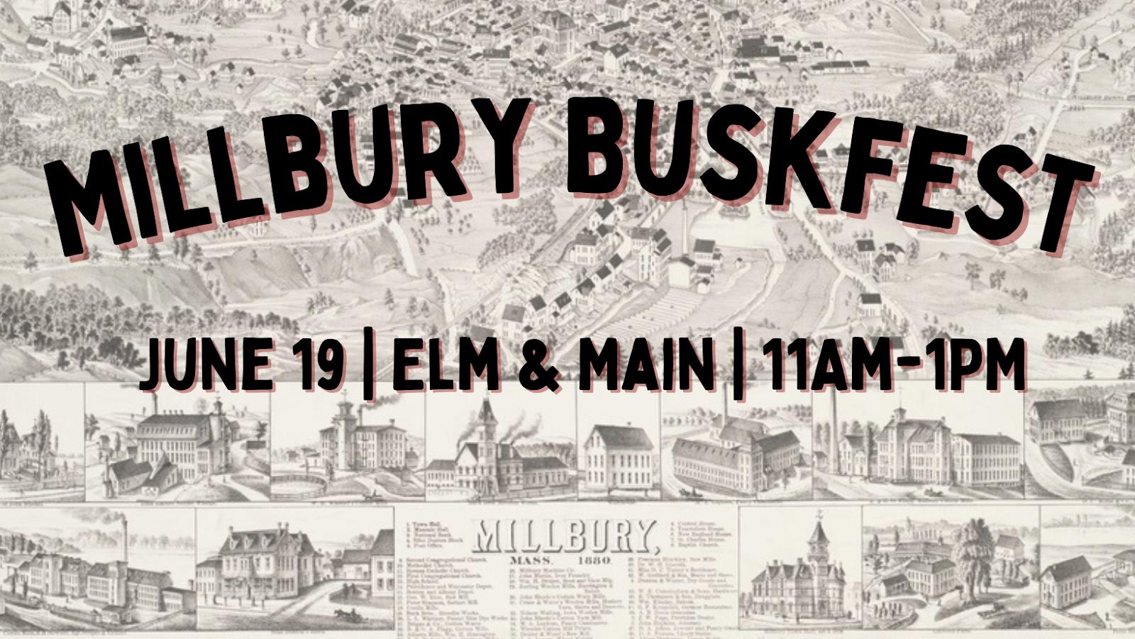 MILLBURY BUSKFEST: A CELEBRATION OF LOCAL MUSIC SINCE 2021