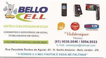 BELLO CELL - Rua  Deusdete Santos de Aguiar, Nº 43  Santo Antonio - Fone: 9630-0846