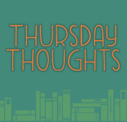 Thursday Thoughts w/ Ok, Let's Read
