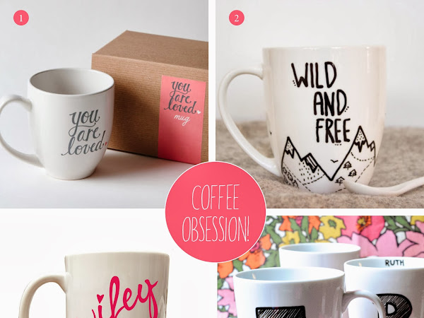 Coffee Mug Obsession!