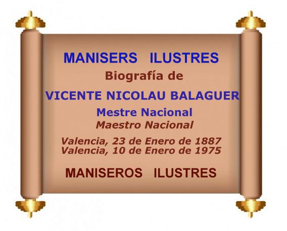 23.03.17 MANISERO ILUSTRE: VICENTE NICOLAU BALAGUER (MAESTRO NACIONAL)