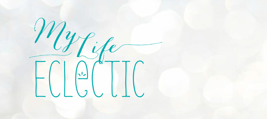 My Life Eclectic